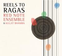 Music: Reels to Raga